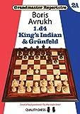 1.d4: King's Indian & Grunfeld (grandmaster Repertoire)-Avrukh, Boris