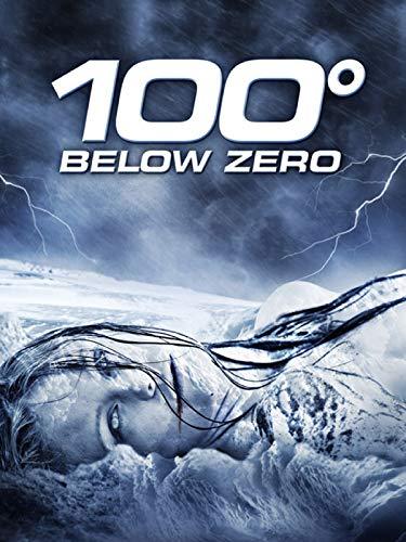 100 Below Zero - 100 gradi sotto zero