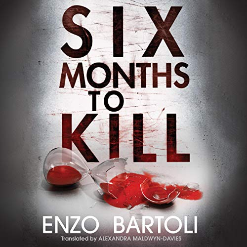 Page de couverture de Six Months to Kill