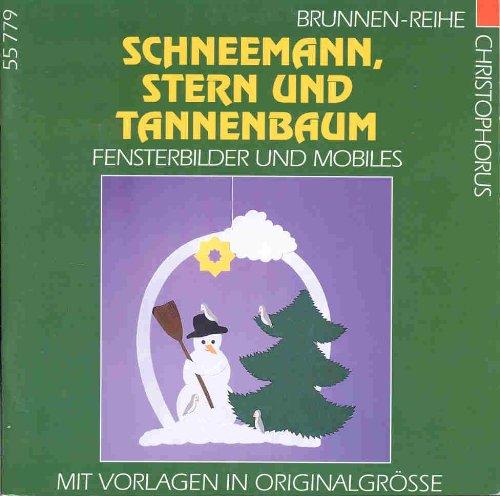 Schneemann, Stern und Tannenbaum. Fensterbilder und Mobiles.
