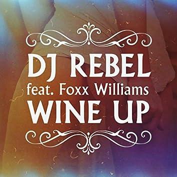 Wine Up (feat. Foxx Williams)