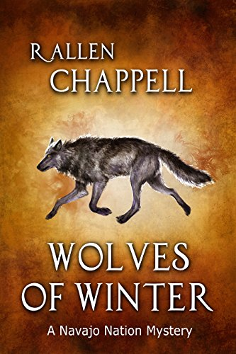 Wolves of Winter: A Navajo Nation Mystery
