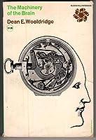 Machinery of the Brain