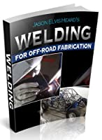 Welding for Beginners in Fabrication Front Cover
