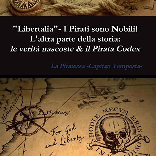 """""""Libertalia"""" - I Pirati sono Nobili! copertina"""