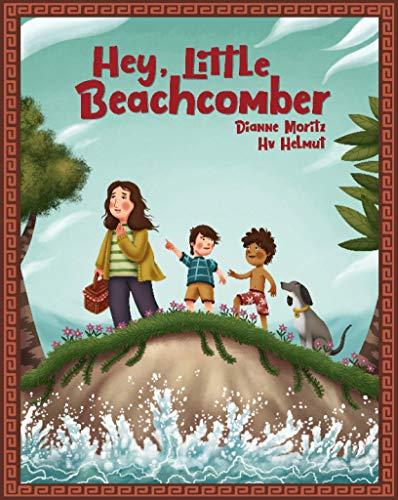 Hey, Little Beachcomber by [Dianne Moritz, Hv Helmut]