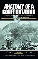 Anatomy of a Confrontation: The Rise of Communal Politics in India (Politics in Contemporary Asia (Paperback))