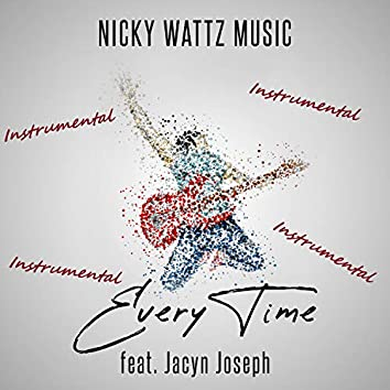 Every Time (feat. Jacyn Joseph)
