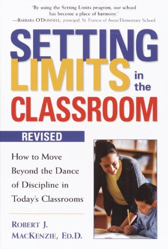 Setting Limits in the Classroom, Revised: How to Move Beyond the Dance of Discipline in Today's Classrooms (English Edition)