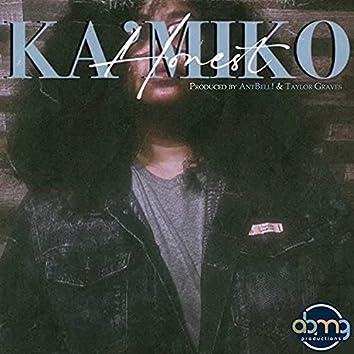 Honest (feat. Ka'miko)