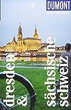 DuMont Reise-Taschenbuch Dresden & Sächsische Schweiz: Reiseführer plus Reisekarte. Mit...