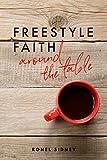 Freestyle Faith: Around the Table (English Edition)