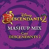 Descendants 2 - Mashup Mix (From 'Descendants 2')