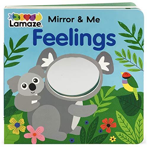 Feelings (Lamaze Mirror & Me Board Book) (Lamaze Mirror & Me Children's Interactive Mirrored Board Book)