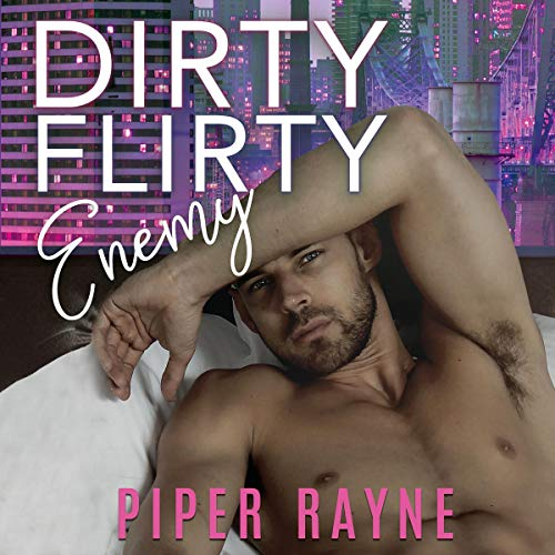 Dirty Flirty Enemy audiobook cover art
