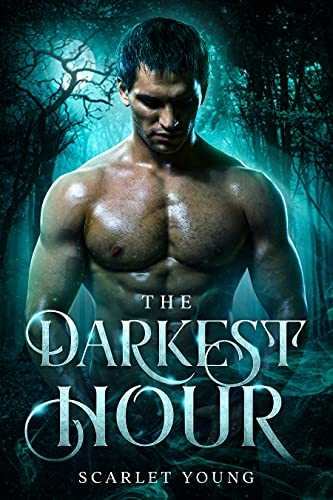 The Darkest Hour: (Prequel to the Alpha Moon Rising Series) Paranormal Romance