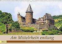 Am Mittelrhein entlang - Sehenswerte Burgen (Wandkalender 2022 DIN A3 quer): Historische Burgen am Mittelrhein (Monatskalender, 14 Seiten )