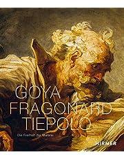 Goya, Fragonard, Tiepolo: Die Freiheit der Malerei