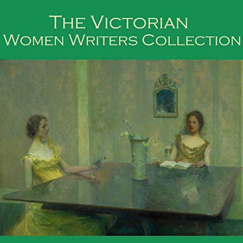 The Victorian Women Writers Collection audiobook cover art