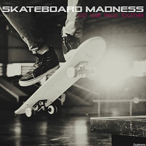 Skateboard Madness: Get Your Tricks Together