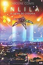 Enlila - Tome 3 - Le sacre de Cydonia: Le sacre de Cydonia (French Edition)
