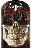 La mort des Inhumains - Format Kindle - 10,99 €