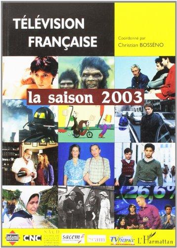 Télévision française : la saison 2003