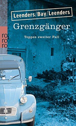 Grenzgänger: Toppes zweiter Fall (Hauptkommissar Toppe ermittelt, Band 2)