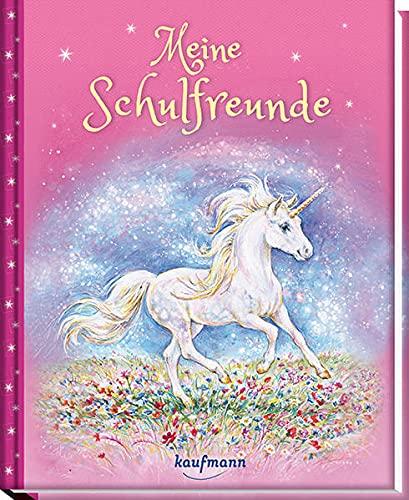 Meine Schulfreunde: Einhorn (Freundebuch für die Schule: Meine Schulfreunde für Mädchen und Jungen)