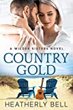 top 100 romance books - Country Gold: A reunion romance (Wilder Sisters Book 1)