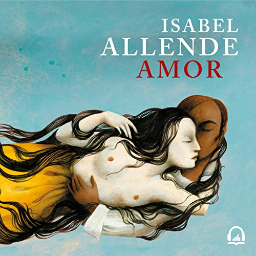 Amor [Love] audiobook cover art