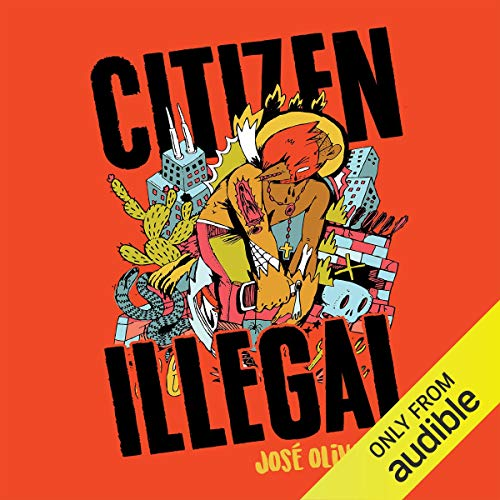 Citizen Illegal audiobook cover art