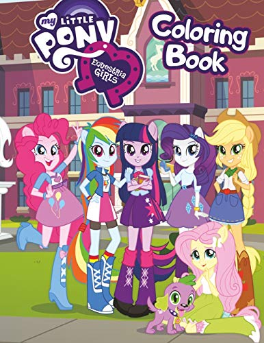 My Little Pony Equestria Girls Coloring Book: Great 34 Illustrations for Kids (2020)