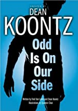 Odd Is on Our Side (text only) Original edition by D. Koontz,F. V. Lente,Q. Chan