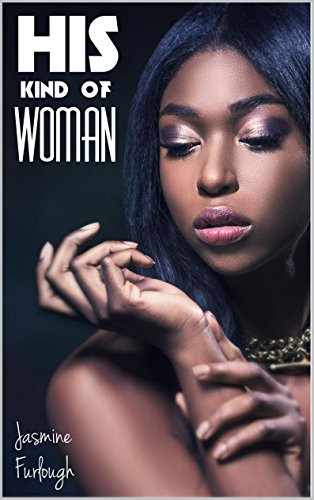 His Kind of Woman (BWWM Billionaire Erotic Romance) (English Edition)
