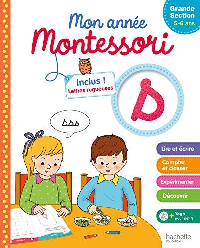 Mon année Montessori (Grande Section)