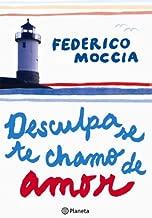 Desculpa, Se Te Chamo de Amor de Federico Moccia pela Planeta (2012)
