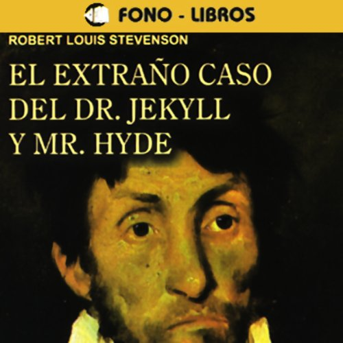 El Extrano Caso del Dr. Jekyll y Mr. Hyde [The Extraordinary Case of Dr. Jekyll and Mr. Hyde] audiobook cover art