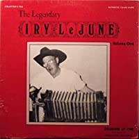The Legendary Iry LeJune Volume One