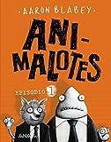 Animalotes. Episodio 1 (Cómic)
