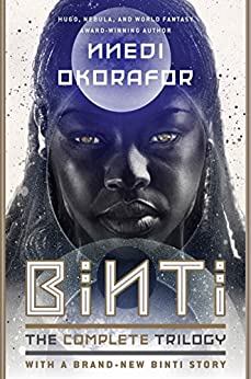 Binti: The Complete Trilogy by [Nnedi Okorafor]