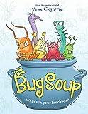 Bug Soup