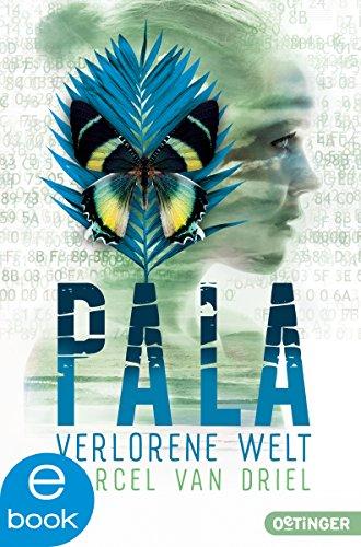 Pala. Verlorene Welt (Braingame-Trilogie 3) (German Edition)