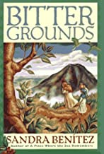 Bitter Grounds by Sandra Benitez (1997-09-04)