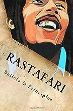 Rastafari: Beliefs & Principles