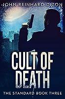 Cult Of Death: Premium Hardcover Edition