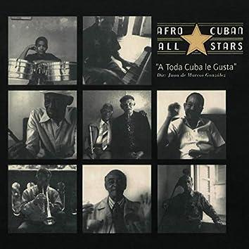 A Toda Cuba Le Gusta (2018 Remastered Version)