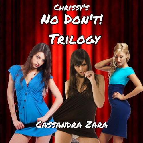 "Chrissy's ""No, Don't!"" Trilogy cover art"