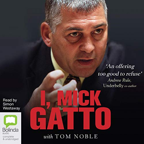 Couverture de I, Mick Gatto