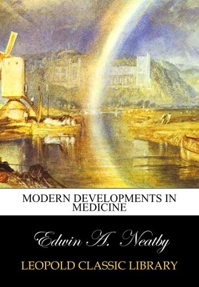 灰再発する屋内Modern Developments in Medicine